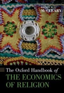 The Oxford Handbook of the Economics of Religion, Hardback Book