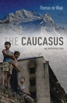 The Caucasus : An Introduction, Paperback Book