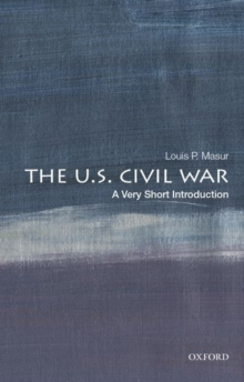 The U.S. Civil War: A Very Short Introduction, Paperback / softback Book