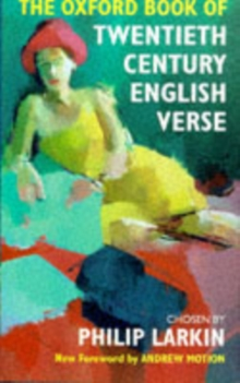 The Oxford Book of Twentieth Century English Verse, Hardback Book