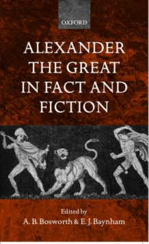 Alexander the Great in Fact and Fiction, Hardback Book