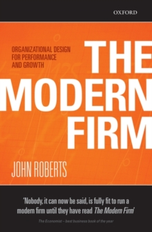 The Modern Firm : Organizational Design for Performance and Growth, Paperback Book