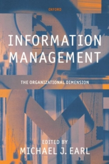 Information Management: The Organizational Dimension, Paperback Book