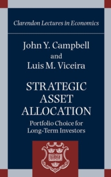 Strategic Asset Allocation : Portfolio Choice for Long-Term Investors, Hardback Book