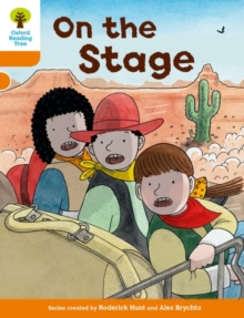 Oxford Reading Tree Biff, Chip and Kipper Stories Decode and Develop: Level 6: On the Stage, Paperback Book