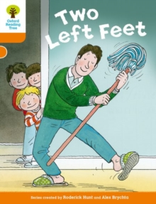Oxford Reading Tree Biff, Chip and Kipper Stories Decode and Develop: Level 6: Two Left Feet, Paperback Book