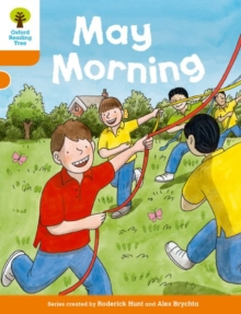 Oxford Reading Tree Biff, Chip and Kipper Stories Decode and Develop: Level 6: May Morning, Paperback Book