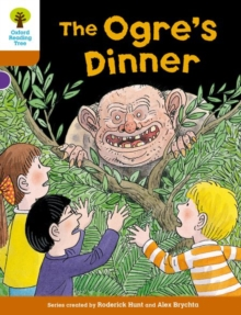 Oxford Reading Tree Biff, Chip and Kipper Stories Decode and Develop: Level 8: The Ogre's Dinner, Paperback Book
