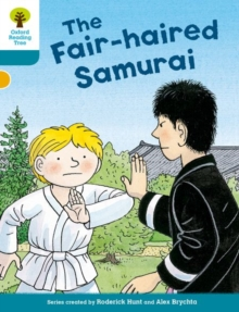 Oxford Reading Tree Biff, Chip and Kipper Stories Decode and Develop: Level 9: The Fair-Haired Samurai, Paperback Book