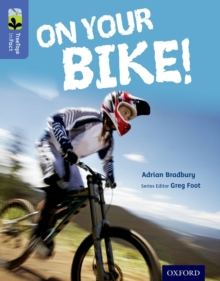 Oxford Reading Tree TreeTops inFact: Level 17: On Your Bike!, Paperback / softback Book