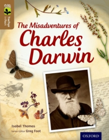 Oxford Reading Tree TreeTops inFact: Level 18: The Misadventures of Charles Darwin