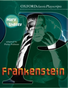 Oxford Playscripts: Frankenstein, Paperback / softback Book