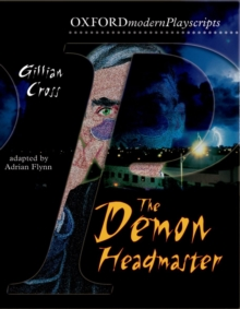 Oxford Playscripts: The Demon Headmaster, Paperback Book
