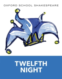 Oxford School Shakespeare: Twelfth Night, Paperback Book