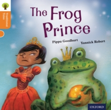 Oxford Reading Tree Traditional Tales: Level 6: The Frog Prince, Paperback Book