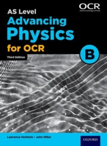 A Level Advancing Physics for OCR Year 1 and AS Student Book (OCR B), Paperback Book
