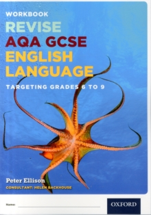 AQA GCSE English Language: Targeting Grades 6-9 : Revision Workbook, Paperback Book