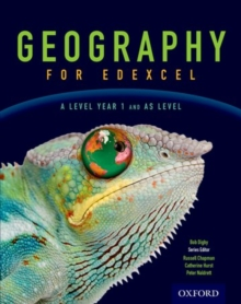 Geography for Edexcel A Level  Year 1 and AS Student Book, Paperback Book
