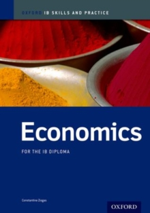 Economics Skills and Practice: Oxford IB Diploma Programme, Paperback Book