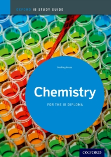 Chemistry Study Guide: Oxford IB Diploma Programme, Paperback Book