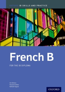 French B Skills and Practice: Oxford IB Diploma Programme, Paperback Book