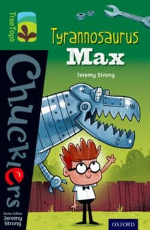 Oxford Reading Tree Treetops Chucklers: Level 12: Tyrannosaurus Max, Paperback Book