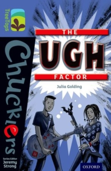 Oxford Reading Tree TreeTops Chucklers: Level 17: The Ugh Factor, Paperback Book