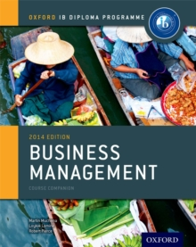 IB Business Management Course Book: Oxford IB Diploma Programme, Paperback Book