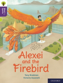 Oxford Reading Tree Word Sparks: Level 11: Alexei and the Firebird, Paperback / softback Book