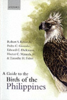 A Guide to the Birds of the Philippines, Paperback Book