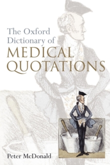 Oxford Dictionary of Medical Quotations, Paperback Book