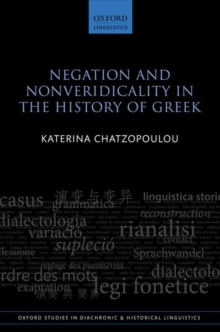 Negation and Nonveridicality in the History of Greek, Hardback Book
