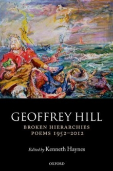 Broken Hierarchies : Poems 1952-2012, Paperback / softback Book