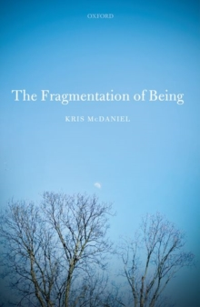 The Fragmentation of Being, Hardback Book