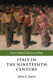 Italy in the Nineteenth Century : 1796-1900, Paperback Book