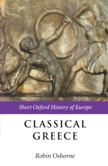 Classical Greece : 500-323 BC, Paperback Book