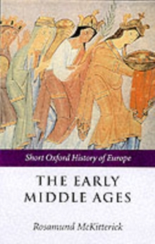 The Early Middle Ages : Europe 400-1000, Paperback Book