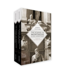 The School of Montaigne in Early Modern Europe : Volume One: The Patron-Author and Volume Two: The Reader-Writer, Multiple copy pack Book