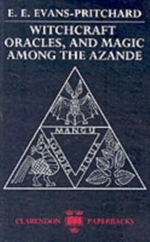 Witchcraft, Oracles and Magic among the Azande, Paperback Book