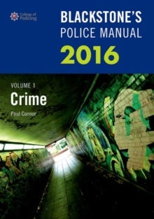 Blackstone's Police Manual : Crime 2016 Volume 1, Paperback Book