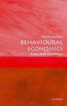 Behavioural Economics: A Very Short Introduction, Paperback / softback Book