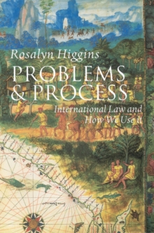 Problems and Process : International Law and How We Use It, Paperback Book