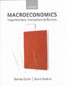 Macroeconomics : Imperfections, Institutions, and Policies, Paperback Book