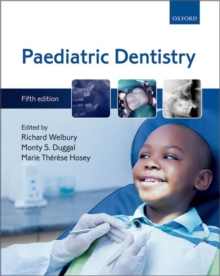 Paediatric Dentistry, Paperback / softback Book