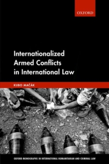 Internationalized Armed Conflicts in International Law, Hardback Book