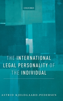 The International Legal Personality of the Individual, Hardback Book