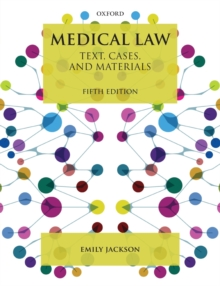 Medical Law : Text, Cases, and Materials, Paperback / softback Book