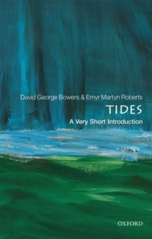 Tides: A Very Short Introduction, Paperback / softback Book