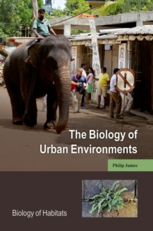 The Biology of Urban Environments, Paperback / softback Book