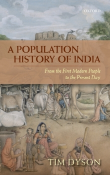 A Population History of India : From the First Modern People to the Present Day, Hardback Book